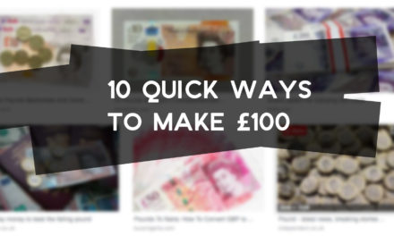 10 Quick Ways to Make a £100