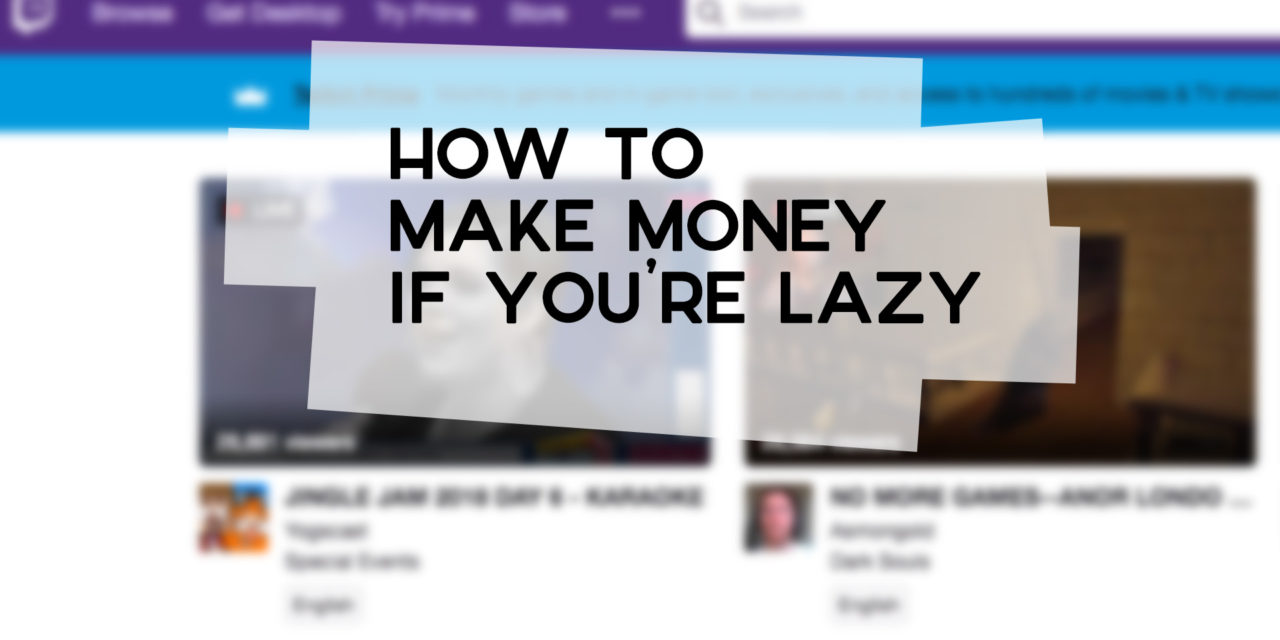 How to Make Money If You're Lazy