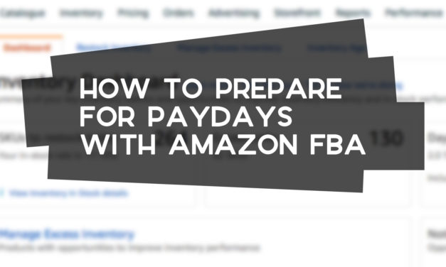 How to Prepare for Paydays on Amazon FBA