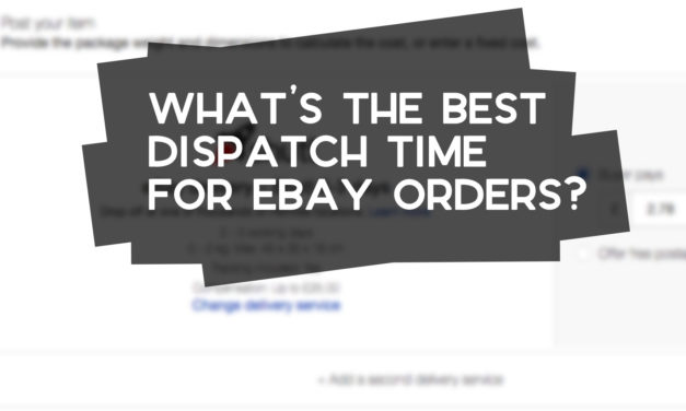 What's the Best Dispatch Time for eBay Orders?