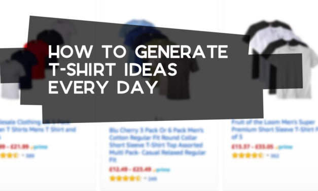 How to Generate T-Shirt Ideas Every Day