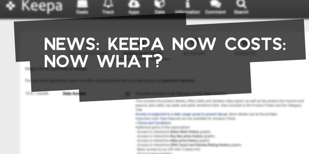 Keepa is No Longer Free: Should You Pay for It?