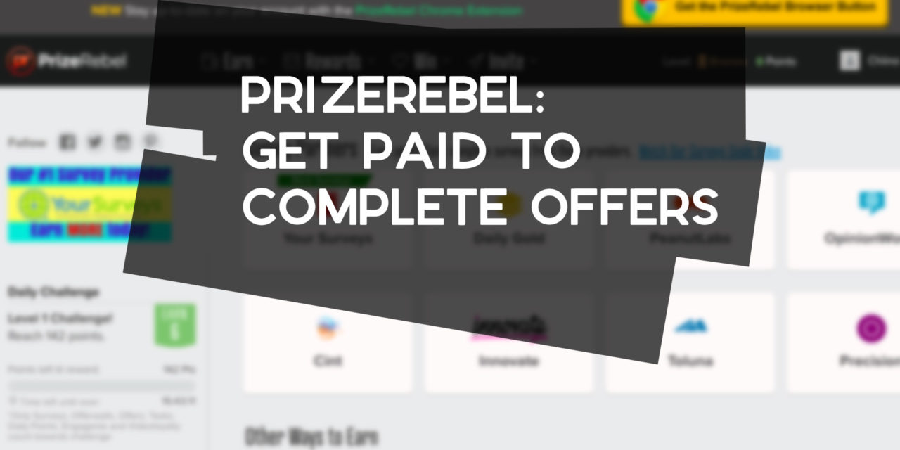 PrizeRebel: Get Paid to Complete Offers + More